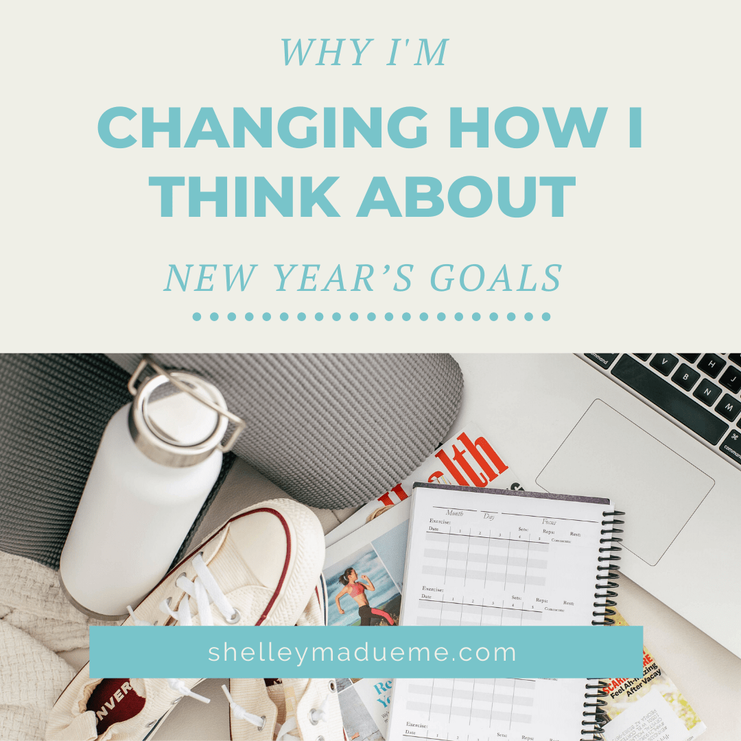Why I'm Changing How I Think about New Year's Goals